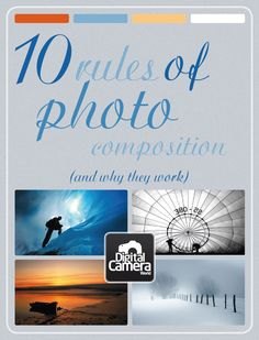 "Study up on a rainy day: 10 rules of photo composition (and why they work) via Digital Camera World"" data-componentType=""MODAL_PIN Photography Basics, Photography Lessons, Photography Camera, Photoshop Photography, Photography Tutorials, Photography Photos, Digital Photography, Photography Equipment, School Photography"