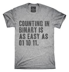 Counting In Binary T-shirts, Hoodies,