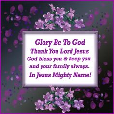Thank You Lord, God Bless You, Thank You Greetings, Praise The Lords, Your Family, Blessed, Names, Thank You God