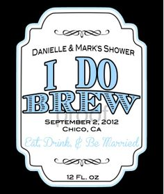 Custom Beer Bottle Label  Wedding  Shower by ckfireboots on Etsy, $8.00