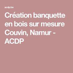 Création banquette en bois sur mesure Couvin, Namur - ACDP