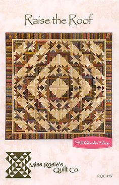 Raise the Roof Quilt Pattern Miss Rosie's Quilt Company - Fat Quarter Shop