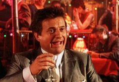 """""""What do you mean I'm funny?"""" - Joe Pesci as Tommy DeVito in Scorsese's The Goodfellas (1990)"""