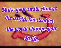Make the most of your smile!