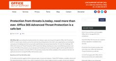 Protection from threats is,today, need more than ever. Office 365 Advanced Threat Protection is a safe bet