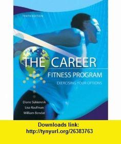 The Career Fitness Program Exercising Your Options (10th Edition) (9780132762335) Diane Sukiennik, Lisa Raufman, William Bendat , ISBN-10: 0132762331  , ISBN-13: 978-0132762335 ,  , tutorials , pdf , ebook , torrent , downloads , rapidshare , filesonic , hotfile , megaupload , fileserve