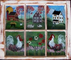 painting on old windows Primitive Painting, Rooster Painting, Tole Painting, Old Window Art, Painted Window Frames, Painting On Glass Windows, Old Windows, Vintage Windows, Antique Windows