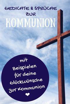 Glückwünsche zur Kommunion: Gedichte, Sprüche, Zitate, Bibelverse und Beispieltexte für deine Karte zur Kommunion