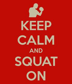 Keep calm and squat on. 6 squat variations for total-body strength #squats #legday