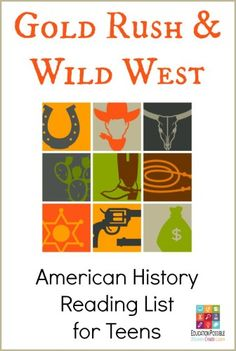 Gold Rush & Wild West: Reading List for Teens @Education Possible Middle School History, High School History, American History