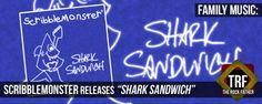 SCRIBBLEMONSTER serves up a SHARK SANDWICH... for free or a price...