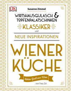 """STADTBEKANNT verlost ein Exemplar des Buches """"Wiener Küche"""", erschienen bei Dorling Kindersley"""