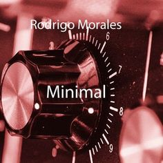 Minimal by Rodrigo Morales on SoundCloud