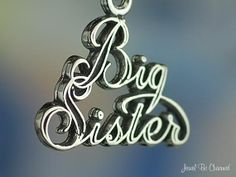 Big Sister Charm Sterling Silver for Family by jewelbecharmed, $7.95