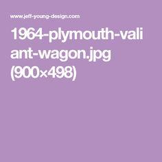 1964-plymouth-valiant-wagon.jpg (900×498)