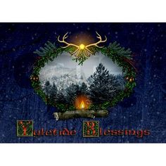 Send blessings for the Yule season to your friends and loved ones with this heartwarming image. Festive traditional elements compose this magical arrangement. New for the 2010 season!