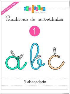 """Cuaderno de actividades 1 """"El abecedario"""" Help Teaching, Teaching Resources, Letter Formation, Infant Activities, Cursive, Pre School, Alphabet, Homeschool, Letters"""
