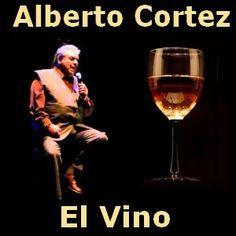 Alberto Cortez - El Vino acordes