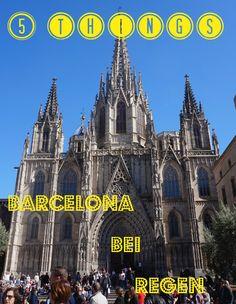5 Dinge, die man bei Regen in Barcelona tun kann.  #Spanien #reisen #städtereise
