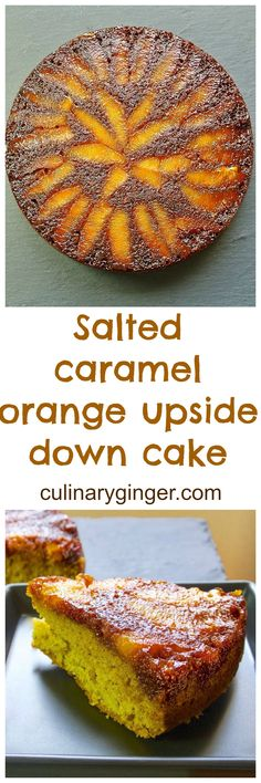 A delicious moist cake topped with orange slices and baked with salted caramel.