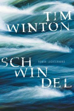 Schwindel von Tim Winton | Verschiedene Rezensionen zum Buchtitel | zu finden auf das Blog vom Protagonisten