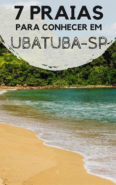 Praias em Ubatuba, no litoral norte de São Paulo. Descubra quais são as minhas favoritas.