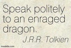 Life advice straight from Tolkien.<--- XD Seriously though, Tolkien is genius. Tolkien Quotes, J. R. R. Tolkien, Book Quotes, Me Quotes, Hobbit Quotes, Great Quotes, Quotes To Live By, Inspirational Quotes, Dragon Quotes