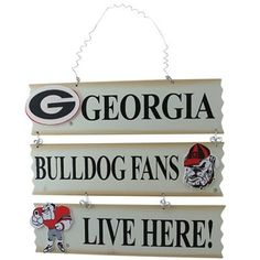 Georgia Bulldogs Fans Live Here Sign