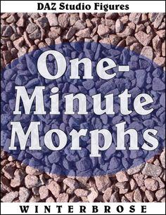 "FREE Video tutorial ""Daz Studio Figures: 1 Minute Morphs."" By Winterbrose."