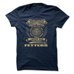 [Top tshirt name tags] FETTERS Shirts this week Hoodies, Funny Tee Shirts