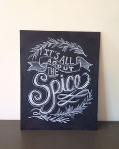 The HomeLife Magazine this! It's All About The Spice - 11 x 14 Print - Hand Lettered Print- Chalk Art- Kitchen Chalkboard Art - Kitchen Print