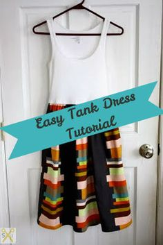 Easy Tank Dress tutorial, for those ribbed tank tops that are too short after lots of washing, or just enough too small that I don& wear them. Diy Clothing, Sewing Clothes, Clothing Patterns, Sewing Patterns, Easy Sewing Projects, Sewing Hacks, Sewing Crafts, Dress Tutorials, Sewing Tutorials