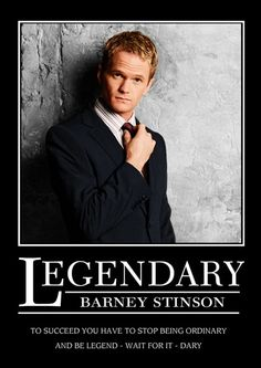 Legen - wait for it - dary