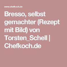 Bresso, selbst gemachter (Rezept mit Bild) von Torsten_Schell   Chefkoch.de