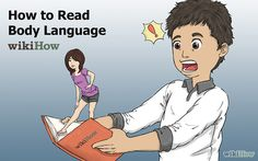 How to Read Body Language: 7 Steps (with Pictures) - wikiHow