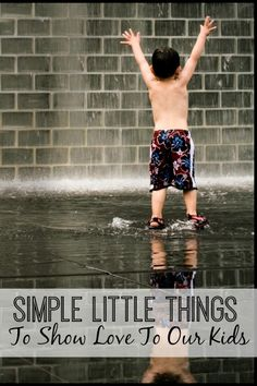 How sometimes the little things we do for our kids can be the big things to them.