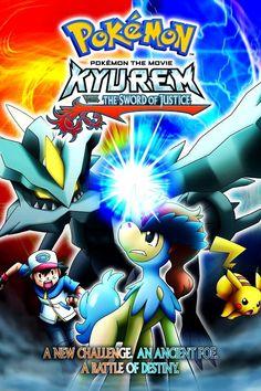 Pokemon the Movie: Kyurem vs. The Sword of Justice is the movie in the Pokemon franchise and movie in the Best Wishes series Pokemon Film, Pokemon One, Pokemon Movies, Pokemon 2000, Pokemon Funny, Streaming Movies, Hd Movies, Movie Tv, Movies Online