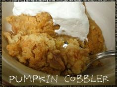 Pumpkin Cobbler -- Gooseberry Patch- words cannot describe how awesome this is !!!