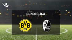 Football, Germany, Bundesliga, Borussia Dortmund, SC Freiburg, Soccer, Event, Sport, Global, International, World, Tempobet, Sport
