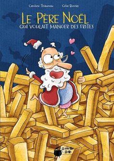 Le Père Noël qui voulait manger des frites de Caroline Tr... https://www.amazon.fr/dp/B017LL9JHK/ref=cm_sw_r_pi_dp_x_aAe9xbQM5096J