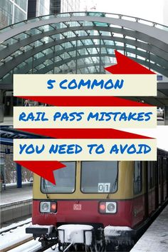 Traveling by train in Europe? Watch out for these mistakes