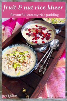 Diwali Food, Ramadan Food, Rice Kheer, Creamy Rice Pudding, Indian Food Recipes, Authentic Indian Recipes, Different Fruits, Ramadan Recipes, Alcohol Recipes