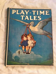 John Hassall, Harry Rountree, Hilda Cowham - Play Time Tales - Illustrated 1910s