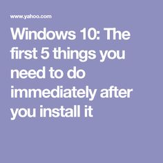 computers technology - Windows 10 The first 5 things you need to do immediately after you install it Computer Diy, Computer Projects, Computer Repair, Computer Technology, Computer Science, Computer Hacker, Technology Hacks, Computer Security, Computer Programming
