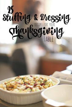 25 Stuffing and Dressing Recipes for your Thanksgiving Table