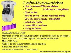 Recette de clafoutis aux pêches au companion Prep & Cook, Cake Factory, Deserts, Robot, Quilting, Simple, Diabetic Recipes, Other Recipes, Cooker Recipes