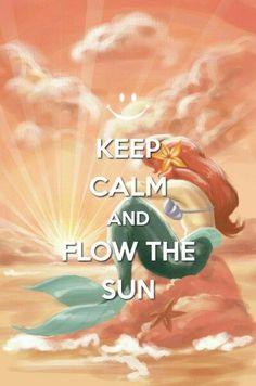 Keep Calm and Flow the Sun Cant Keep Calm, Stay Calm, Keep Calm And Love, My Love, Keep Calm Posters, Keep Calm Quotes, Keep Calm Disney, Keep Calm Pictures, Keep Clam