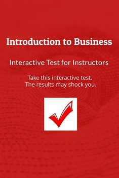 Take this interactive test for Introduction to Business instructors. Business Website, Textbook, Author, Teaching, Books, Libros, Learning, Book, Book Illustrations