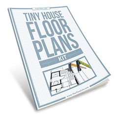 Tiny House Floor Plan Kit – The Tiny Life Resources