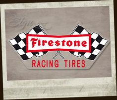 Clay Smith, Firestone Tires, Creative Company, Retro Logos, Cycling Art, Old Antiques, Shop Signs, Car Decals, Rats